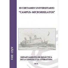 III Certamen Universitario ?Campus-Microrrelatos?
