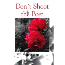 Don´t shoot the poet