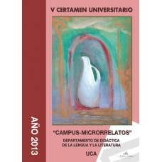 V Certamen Universitario ?Campus-Microrrelatos?