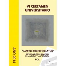 VI Certamen Universitario ?Campus-Microrrelatos?
