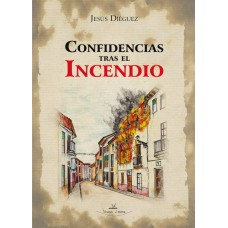 Confidencias tras el incendio